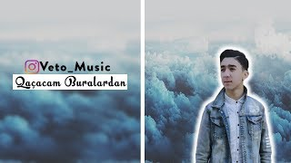 Veto - Qaçacam Buralardan(Official Audio)