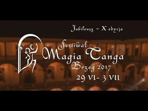 X Magia Tanga Brzeg 2017 reportaż