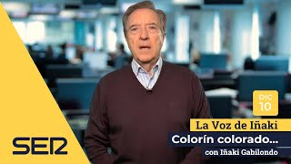 La voz de Iñaki | 10/12/18 | Colorín colorado...