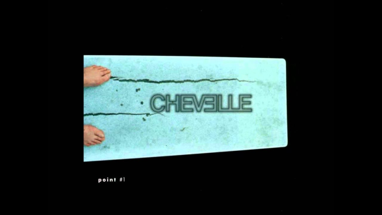 Point #1 - Chevelle - YouTube