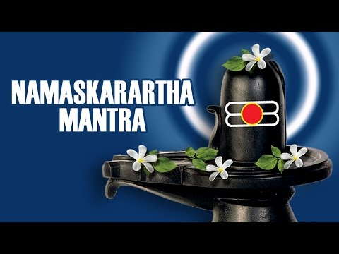 Namaskarartha Mantra | Lord Shiva | Devotional