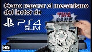 Como reparar el mecanismo del lector de ps4 Slim