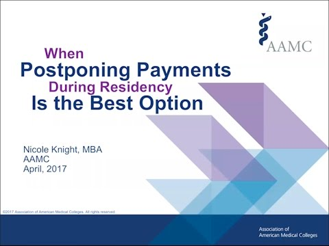 FIRST Friday Webinar: When Postponing Payments During Residency is the Best Option