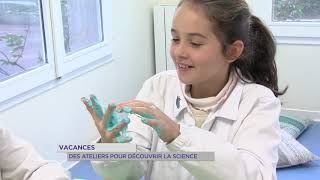 Yvelines | Vacances : des ateliers pour découvrir la science