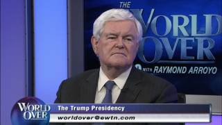 World Over - 2017-06-22- Newt Gingrich with Raymond Arroyo