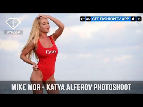 Mike Mor – Katya Alferov Beach | FashionTV HOT