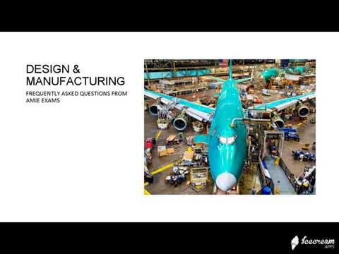 Frequently Asked Questions in Design & Manufacturing in AMIE Exams