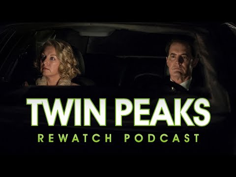 Twin Peaks S3 Ep. 18 Discussion (Twin Peaks Rewatch Podcast)