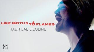 Смотреть клип Like Moths To Flames - Habitual Decline