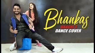 baaghi 3: BHANKAS Dance Cover | Tiger S, Shraddha K | Bappi Lahiri-Lalit Dance Group Choreography