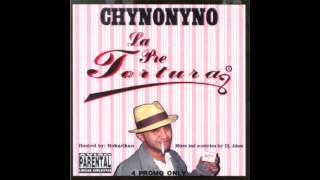Chyno Nyno - La Pre Tortura (La Pre Tortura Mixtape)