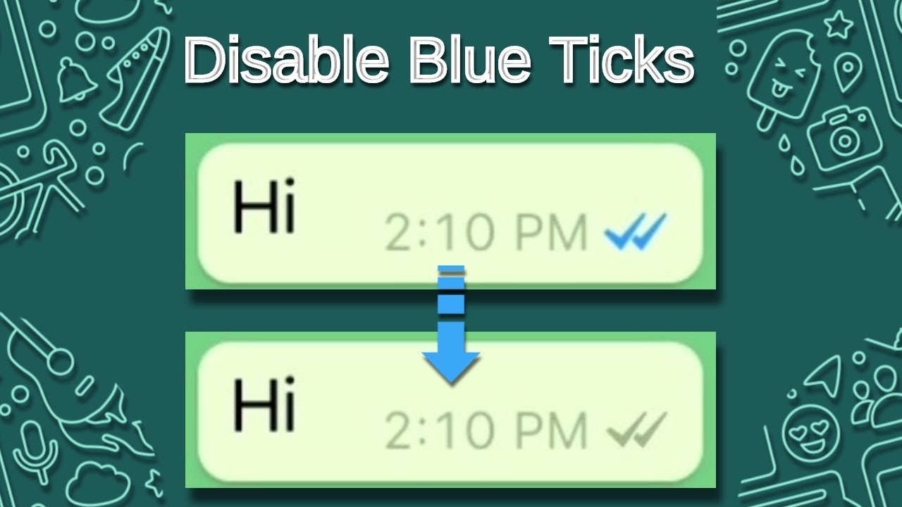 How To Disable Blue Ticks in WhatsApp iPhone
