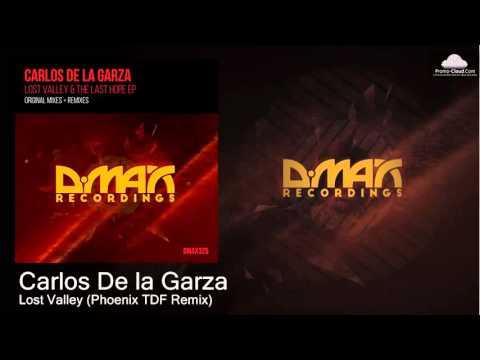 Carlos De la Garza - Lost Valley (Phoenix TDF Remix) [Uplifting Trance]