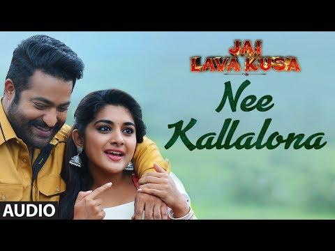 Nee Kallalona Song Lyrics From Jai Lava Kusa