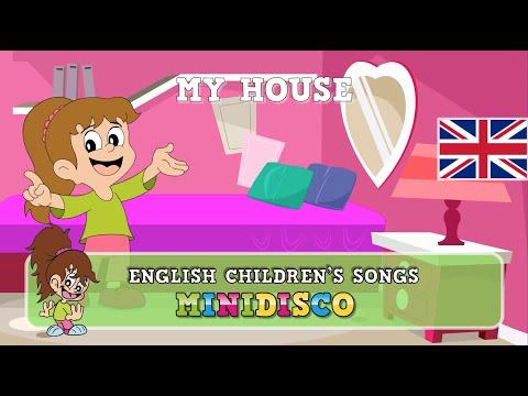 My House | children's songs | nursery rhymes | kids dance songs by Minidisco