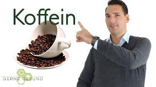 Koffein: Wirkung und Nebenwirkung - Gerne Gesund