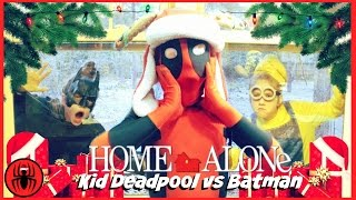 Kid Deadpool vs Batman Burglar Home Alone Opening Christmas Presents real life movie SuperHero Kids