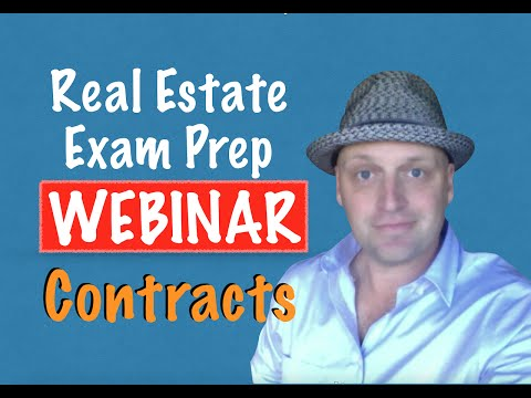 Contracts: What You Need To Know To Pass - Real Estate Exam Webinar