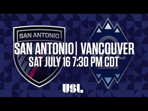 WATCH LIVE: San Antonio FC vs Vancouver Whitecaps FC 2 7-16-16