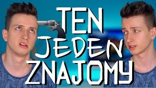 TEN JEDEN ZNAJOMY | McAndy