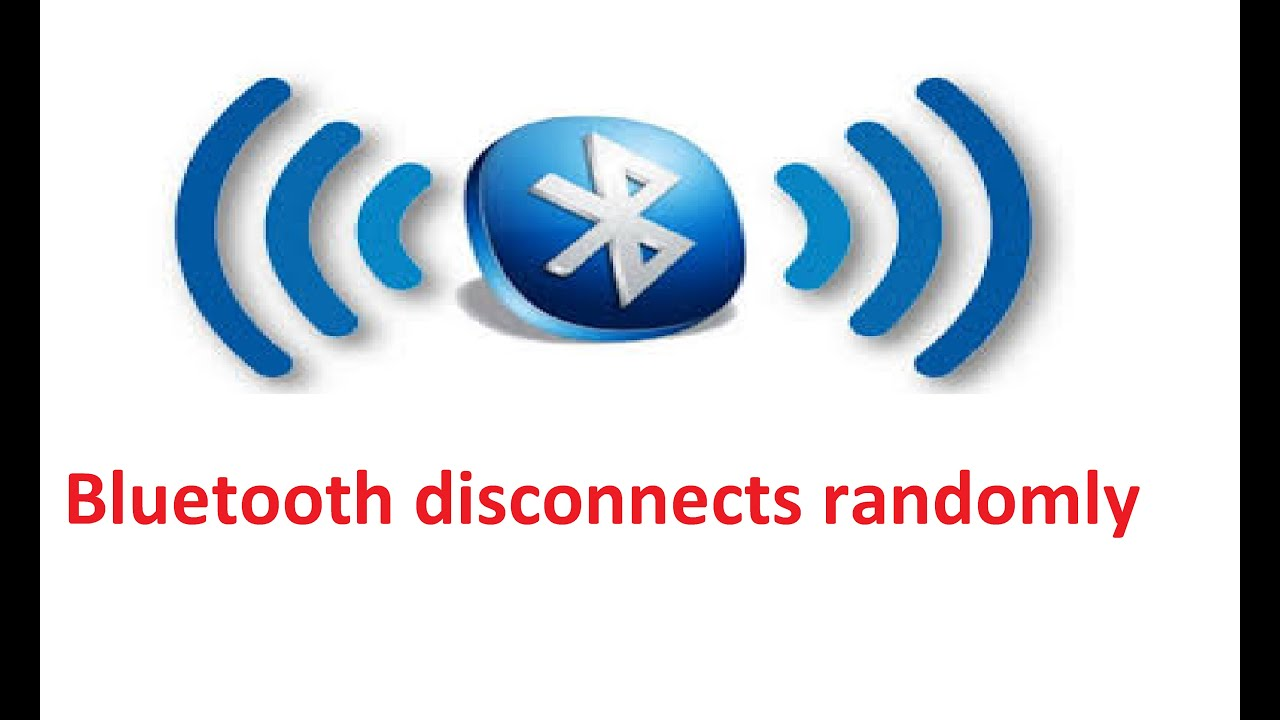 Bluetooth disconnects randomly Windows 10 / 8! - Howtosolveit
