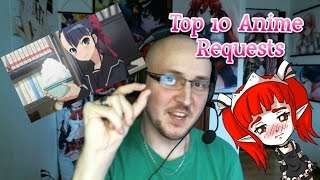Top 10 Anime Requests