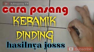 cara pasang keramik dinding