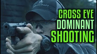 How to Shoot if You're Cross Eye Dominant