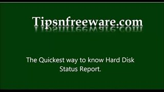 Quickest Method To Get Hard Disk Status Report No Software[HD]