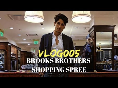 10K On Clothes at Brooks Brothers | VLOG005