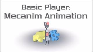Tutorial - Basic Player(Unity)#2: Mecanim Animation