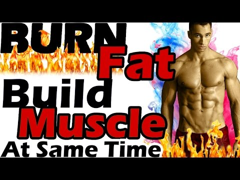 can-i-burn-fat-and-build-muscle-at-the-same-time?-how-do-you-gain-muscle-and-lose-fat-simultaneously