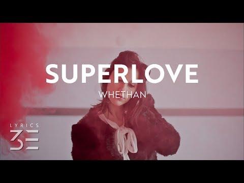 Whethan - Superlove (Lyrics) feat. Oh Wonder