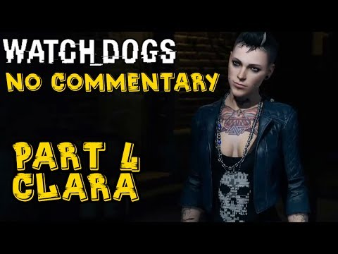 Watch Dogs - Walkthrough (no Commentary) #4 - Clara (PS4 Gameplay)