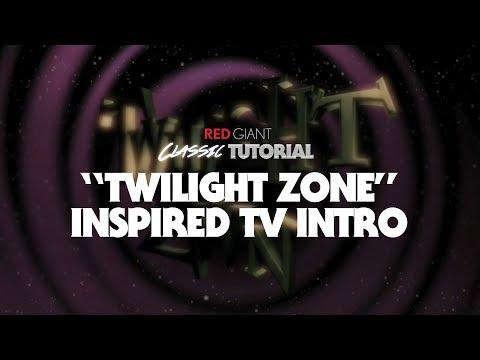 Classic Tutorial | Create a Twilight Zone Style Intro