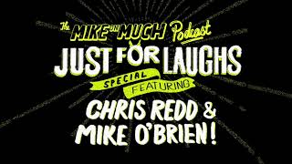 Chris Redd & Mike O'Brien (#110) | Mike on Much Podcast