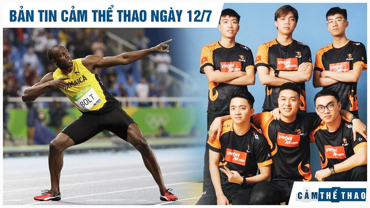 Bản tin Cảm Thể Thao 12.7   Usain Bolt muốn trở lại đường đua, Team FL đối mặt MAD Team tại tứ kết