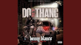 Do My Thang (feat. Big Mister & Boogie Locs)