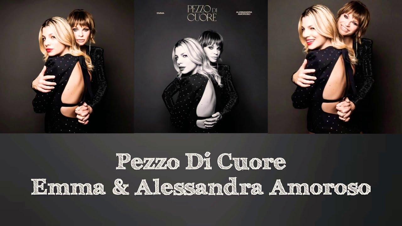 Pezzo Di Cuore - Emma & Alessandra Amoroso (Testo)