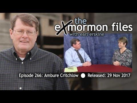 Ex Mormon Files - 266 - Ambure Critchlow