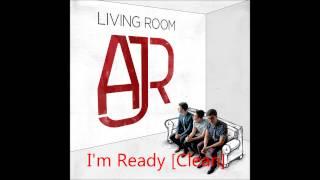 ajr i m ready clean living room