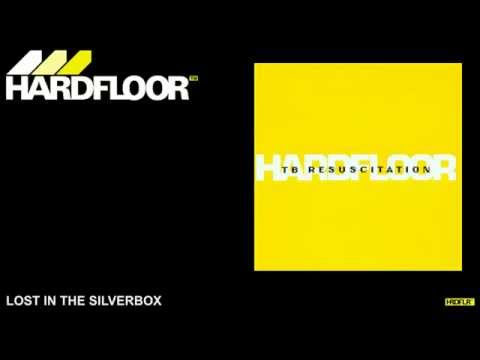 """Hardfloor - """"Lost In The Silverbox"""""""