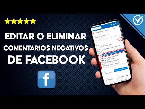 Cómo Editar o Eliminar Comentarios Negativos de Facebook que no es mío