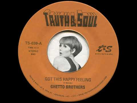 The Ghetto Brothers - Got this happy feeling