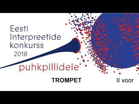 Download Eesti interpreetide konkurss puhkpillidele 2018: TROMPET (II voor)