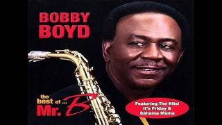 Bobby Boyd - Baby Come to Me