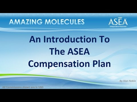An Introduction to The ASEA Compensation Plan