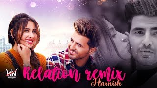 Nikk : Relation | REMIX | HARNISH OFFICIAL | Mahira Sharma | Latest Punjabi Songs 2019
