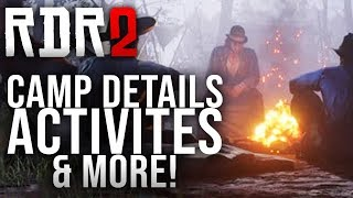Red Dead Redemption 2 - Camp Details, Activities & More!