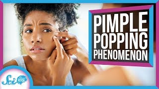 The Science Behind the Pimple Popping Phenomenon